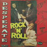 LP / VA ✦✦ DESPERATE ROCK'N'ROLL Vol. 22 ✦✦